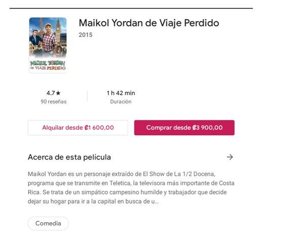 'Maikol Yordan de viaje perdido' es uno de los filmes costarricenses disponibles en Google Play Películas. Foto: Captura de pantalla.