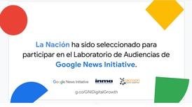 La Nación elegido por Google para recibir exclusivo taller de audiencias
