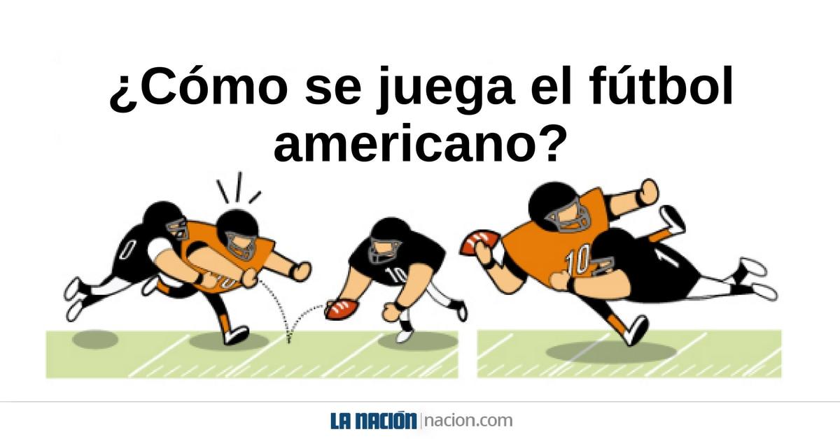 2b01c7567ed4f ¿Cómo se juega el fútbol americano  - La Nación