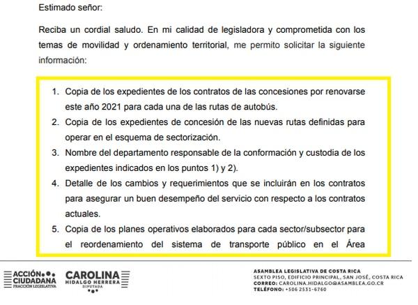 El 6 de abril, Carolina Hidalgo, diputada del PAC, solicitó al MOPT información sobre el proceso de renovación de concesiones de autobús.