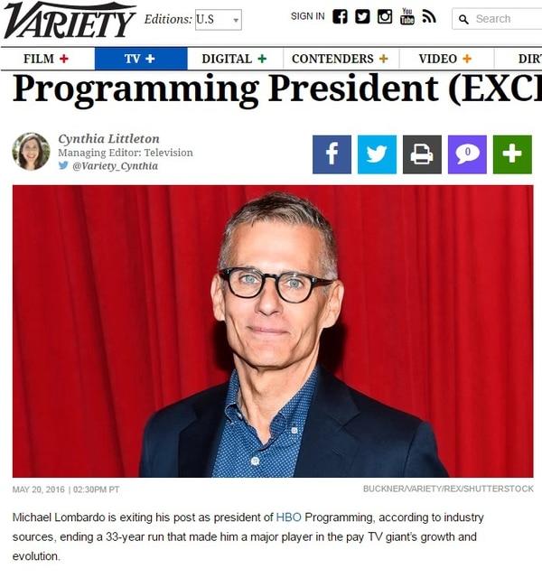 La revista 'Variety' informó de la renuncia de Michael Lombardo a HBO.