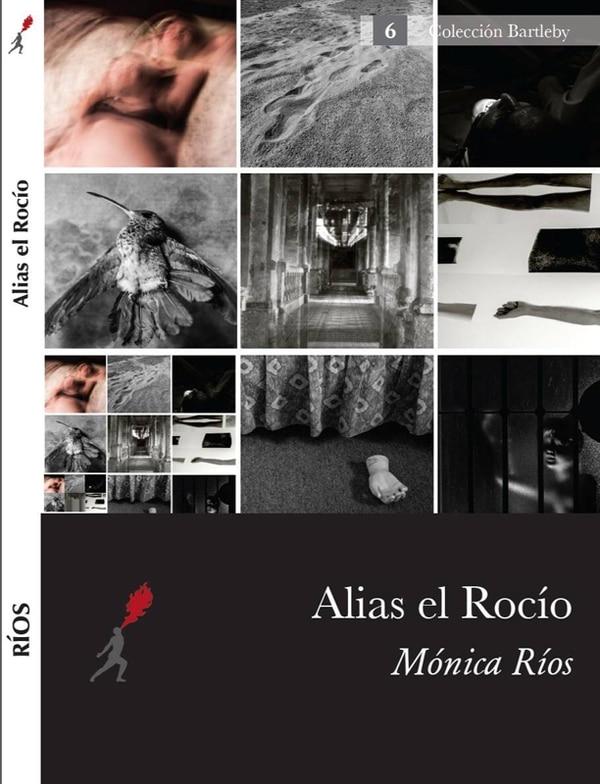 Novela de Mónica Ríos publicada en Costa Rica por Ediciones Lanzallamas.