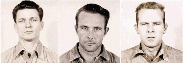 Los tres de Alcatraz: Frank Lee Morris (un delincuente común) y los hermanos Clarence y John Anglin (presos por robar 15 mil dólares)