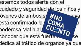#NoComaCuento: No existe ninguna alerta por tráfico de órganos de niños en Costa Rica