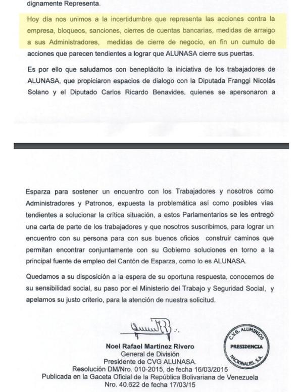 En una carta con fecha del 9 de junio y dirigida al presidente de la República, el general venezolano Noel Rafael Martínez Rivero, presidente de Alunasa y encargado de las operaciones en Costa Rica, reconoce que a la empresa se le impusieron sanciones que incluyen bloqueos y cierres de cuentas bancarias, y piden la ayuda del gobierno para solucionar la situación.