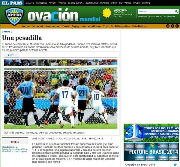 Ovación, sección deportiva del diario uruguayo El País, calificó de pesadilla la derrota ante los ticos.