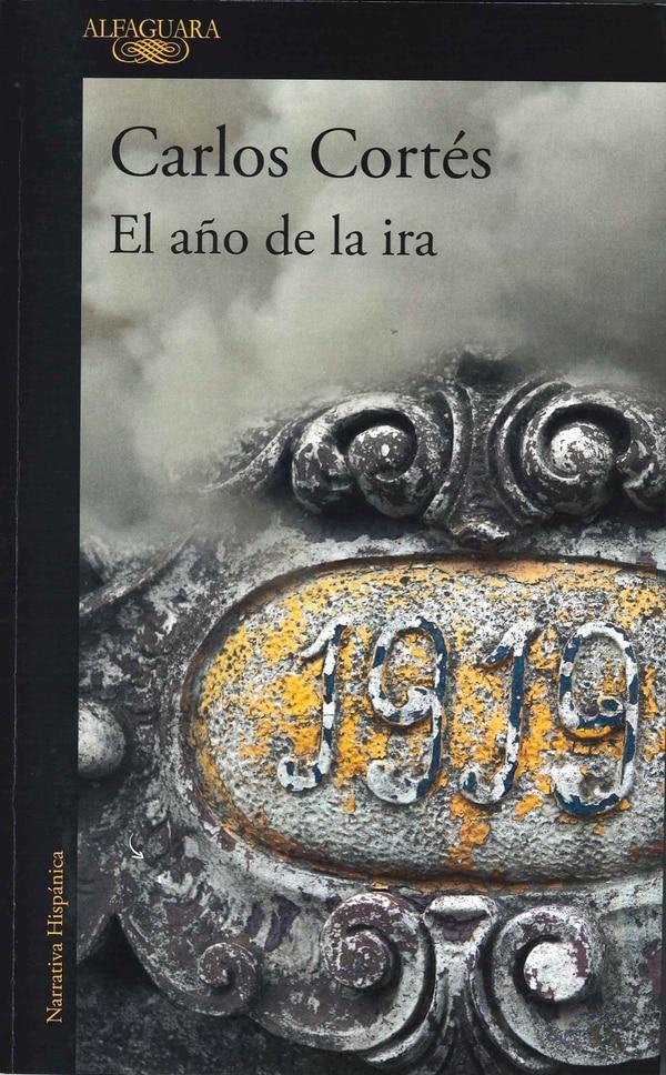El año de la ira, del escritor costarricense Carlos Cortés, se encuentra en la Librería Internacional.