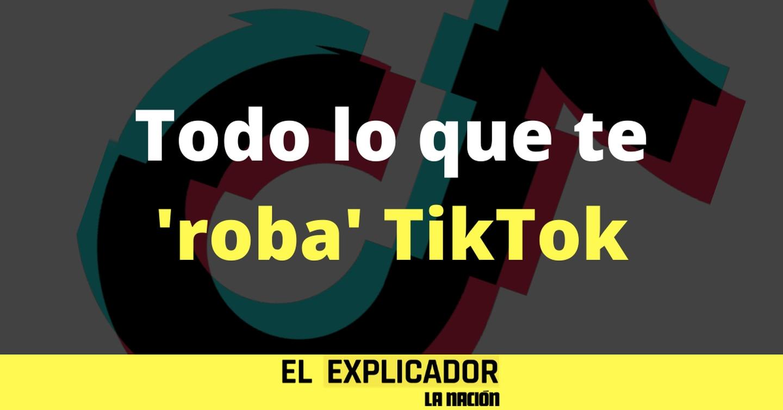 El Explicador - TikTok - Tik Tok recoge muchísimos de tus datos privados (y los puede vender): aquí los enlistamos todos