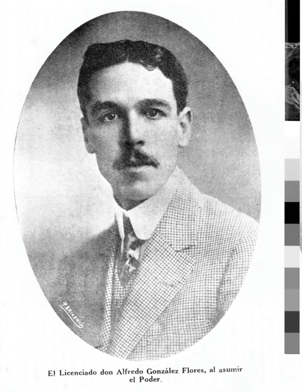 El gobierno de Alfredo González Flores (1914-1917) sufrió algunos de los peores años de la guerra.   ARCHIVO