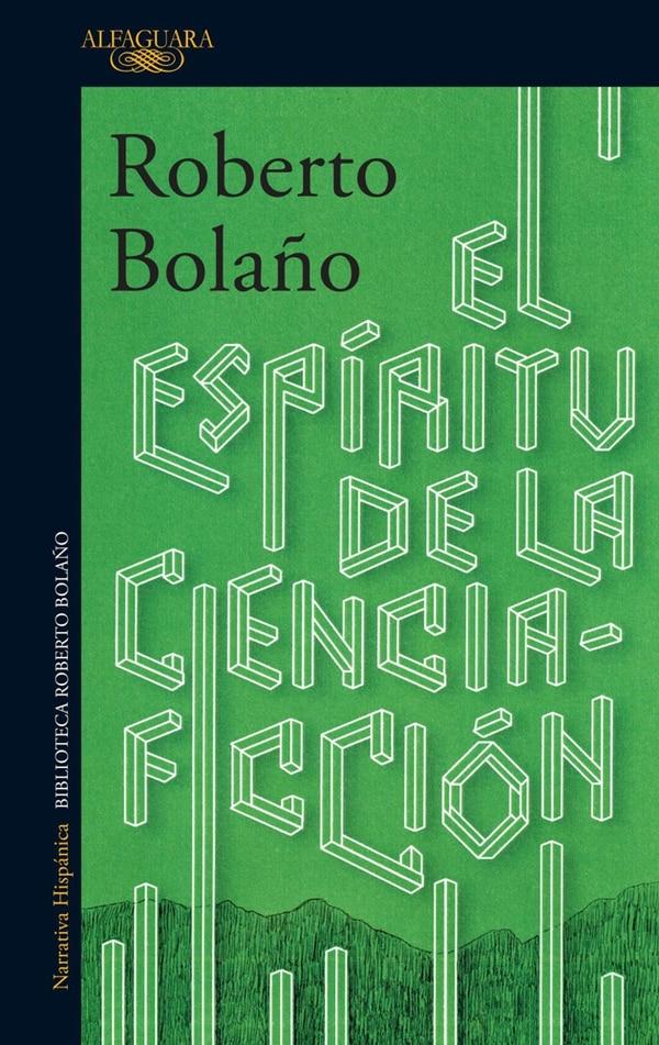 Cubierta de 'El espíritu de la ciencia-ficción', de Roberto Bolaño, publicada por Alfaguara.