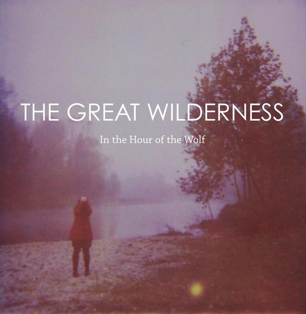 The Great Wilderness ilustró In The Hour of the Wolf con una fotografía de la italiana Claudia Toloni.