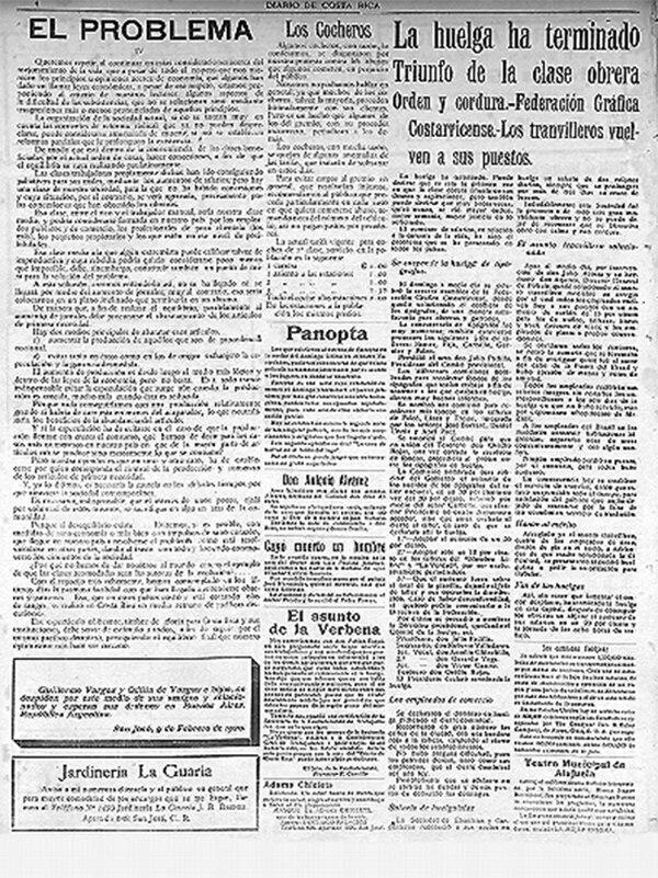 La edición del 10 de febrero de 1920, en la página 4, del Diario de Costa Rica anuncia el fin de la huelga de algunos gremios.