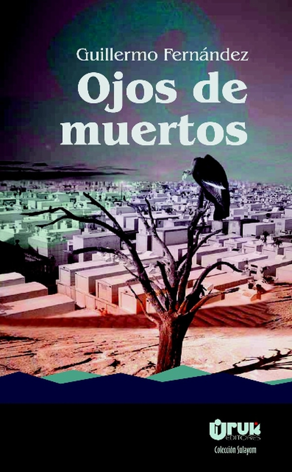 novela de Guillermo Fernández Álvarez. La tercera