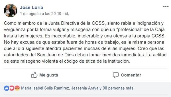 Miembros de la junta directiva de la Caja Costarricense de Seguro Social (CCSS) desaprueban los insultos del odontólogo Rodolfo Gamboa contra la diputada Ivonne Acuña. Uno de ellos fue José Luis Loría, representante de los trabajadores, quien hizo esta publicación en su Facebook.