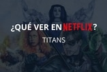 (Video) ¿Qué ver en Netflix?: Titans