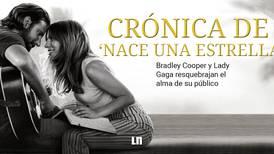 Crónica de 'Nace una estrella': Bradley Cooper y Lady Gaga resquebrajan el alma de su público