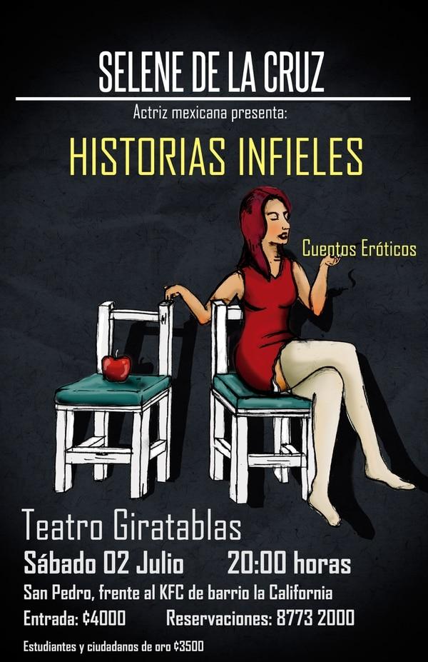 Afiche de la presentación de la actriz mexicana Selene de la Cruz este sábado en el Teatro Giratablas.