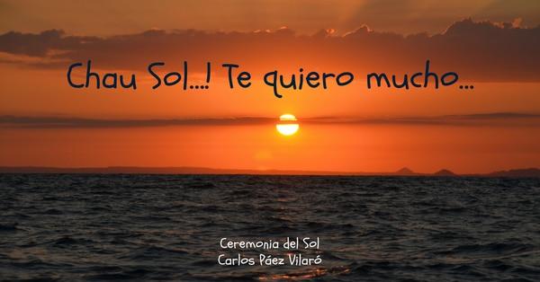 """Últimas estrofas del poema """"Ceremonia del Sol"""", del uruguayo Carlos Páez Vilaró."""