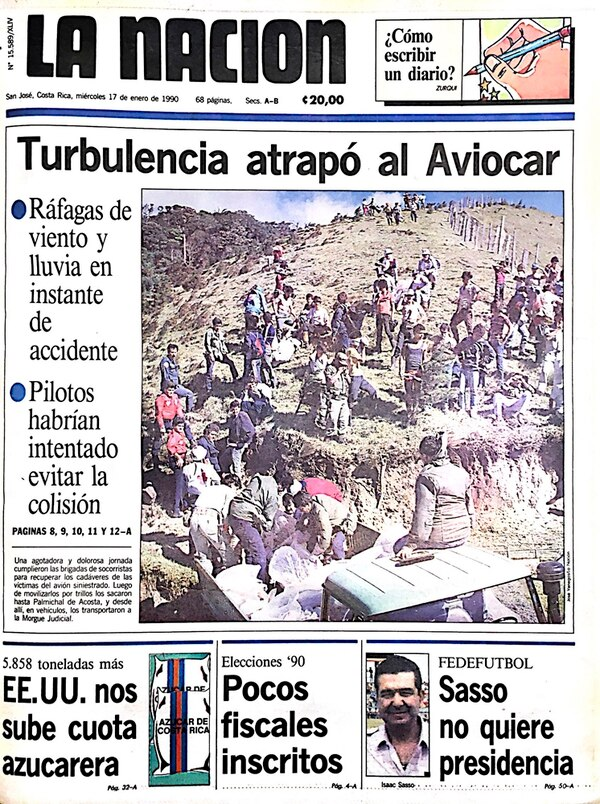 Las fotografías a color dieron un mayor peso al dramatismo del accidente que sufrió un avión de Sansa en Pico Blanco, en enero de 1990.