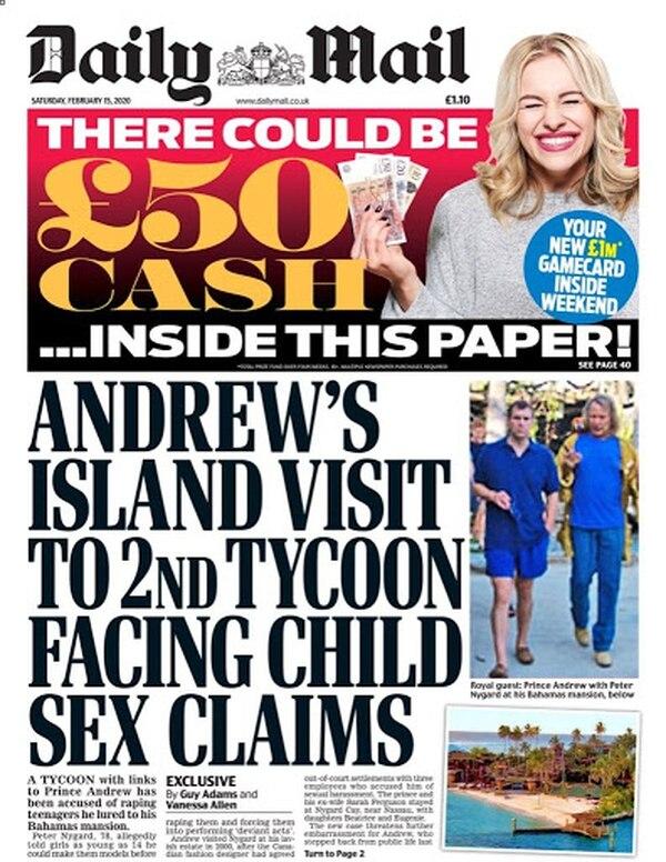 En febrero, cuando estalló el escándalo por la acusación grupal contra Peter Nygard, el Daily Mail publicó fotos exclusivas del Príncipe Andrés junto al magnate, en su mansión en Bahamas.