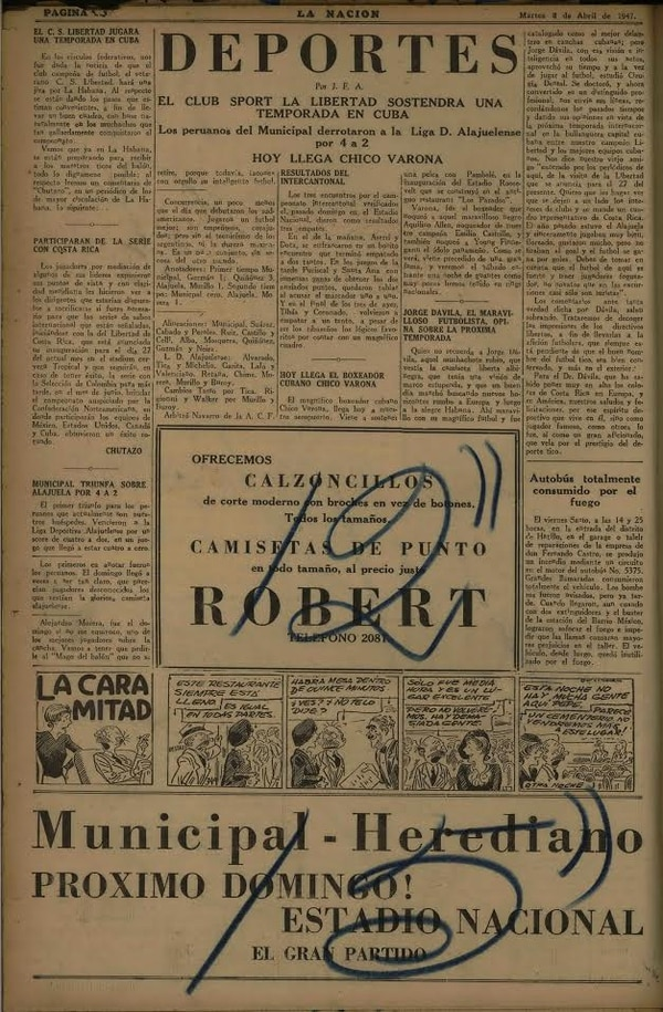 8 de abril de 1947. Algunos jugadores ticos jugaron en Cuba, donde se decía, el torneo local tenía buen nivel. Uno de ellos fue Jorge Dávila.