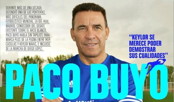 El exguardameta del Real Madrid Paco Buyo brindó una entrevista a la revista MarcaPlus, en la cual se refirió al presente de Keylor Navas.